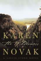 The Wilderness ebook by Karen Novak