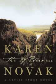 The Wilderness - A Novel ebook by Karen Novak