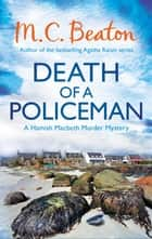 Death of a Policeman ebook by M.C. Beaton