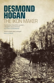 The Ikon Maker ebook by Desmond Hogan