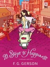 21 Steps to Happiness ebook by F. G. Gerson