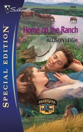 Home on the Ranch ebook by Allison Leigh