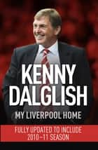 My Liverpool Home - Dyed-in-the-Wool Red ebook by
