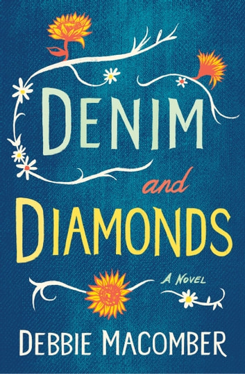 Denim and Diamonds - A Novel ekitaplar by Debbie Macomber