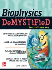 Biophysics DeMYSTiFied ebook by Daniel Goldfarb