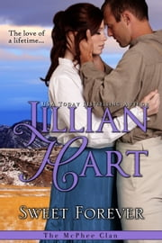 Sweet Forever ebook by Jillian Hart