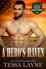 A Hero's Haven - Resolution Ranch ebook by Tessa Layne