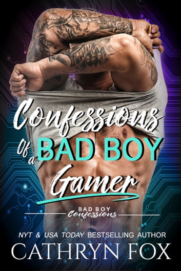 Confessions of a Bad Boy Gamer ebook by Cathryn Fox