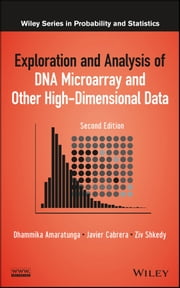 Exploration and Analysis of DNA Microarray and Other High-Dimensional Data ebook by Dhammika Amaratunga,Javier Cabrera,Ziv Shkedy