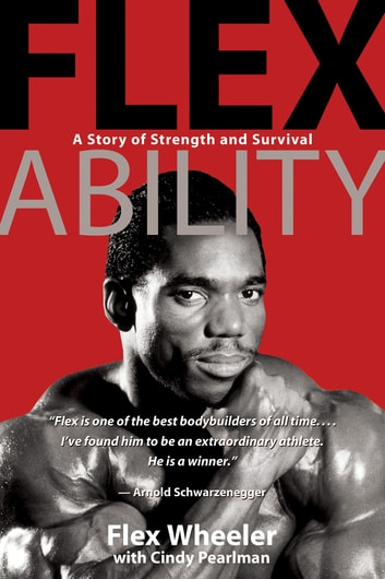 Flex Ability eBook by Flex Wheeler