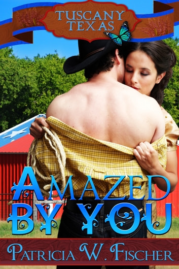 Amazed by You ebook by Patricia W. Fischer