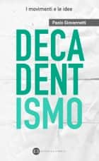 Decadentismo ebook by Paolo Giovannetti