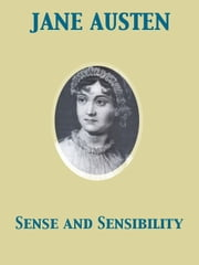 Sense and Sensibility ebook by Jane Austen,Austin Dobson,Hugh Thomson