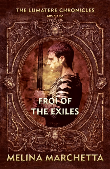 Froi of the Exiles ebook by Melina Marchetta