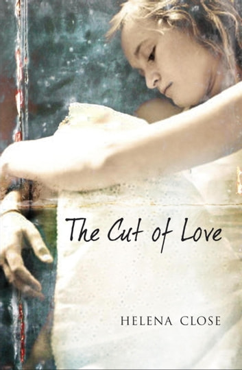 The Cut of Love ebook by Helena Close