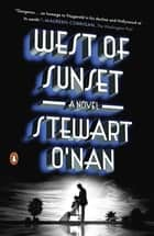 West of Sunset ebook by Stewart O'Nan