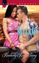 To Love a Wilde ebook by Kimberly Kaye Terry
