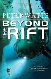 Beyond the Rift ebook by Watts, Peter