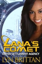 Lana's Comet ebook by Lyn Brittan