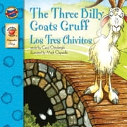 The Three Billy Goats Gruff - Los Tres Chivitos ebook by Carol Ottolenghi