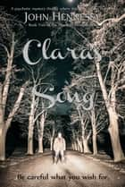 Clara's Song - Haunted Minds, #2 ebook by John Hennessy