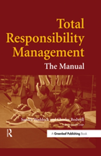 Total Responsibility Management - The Manual ebook by Sandra Waddock,Charles Bodwell