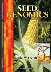 Seed Genomics ebook by Philip W. Becraft