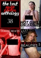 The Best Nude Photos Anthology 38 - 3 books in one ebook by Zoe Anders, Estella Rodriguez, Marianne Tolstag