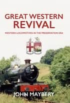 Great Western Revival ebook by John Maybery