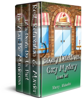 Bakery Detectives Cozy Mystery Boxed Set (Books 4 - 6) ekitaplar by Stacey Alabaster