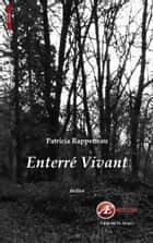 Enterré vivant ebook by Patricia Rappeneau