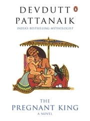 The Pregnant King ebook by Devdutt Pattanaik