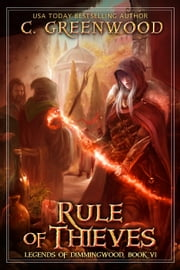 Rule of Thieves ebook by C. Greenwood