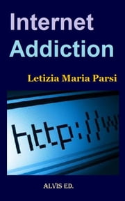 Internet Addiction ebook by Kobo.Web.Store.Products.Fields.ContributorFieldViewModel
