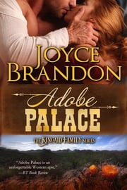 Adobe Palace - The Kincaid Family Series - Book Four ebook by Joyce Brandon