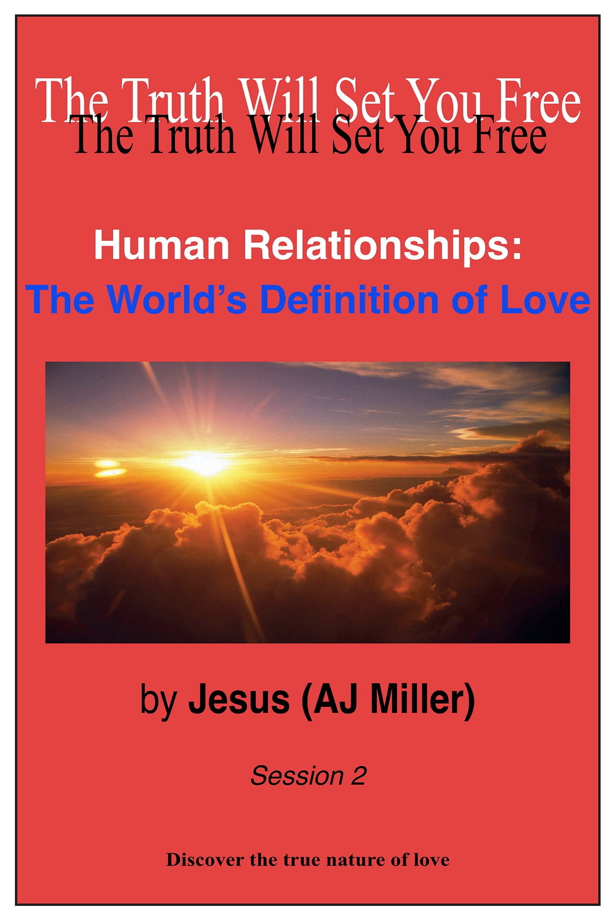 Workbooks receiving love workbook : Human Relationships: The World's Definition of Love Session 2 ...
