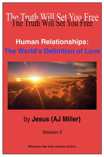Human Relationships: The World's Definition of Love Session