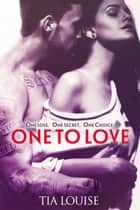 One to Love - A second-chance fighter romance ebook by