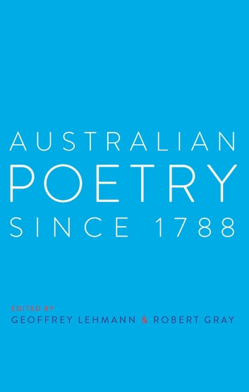 Australian Poetry Since 1788 ebook by