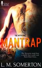 Mantrap ebook by LM Somerton