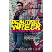 Beautiful Wreck - Sex, Lies & Suicide ebook by Stephanie Schroeder