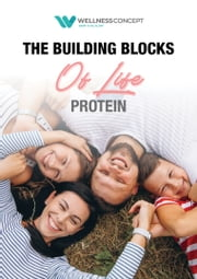 Protein - The Building Blocks of Life ebook by Aleef Daniel