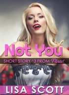 Not You ebook by Lisa Scott