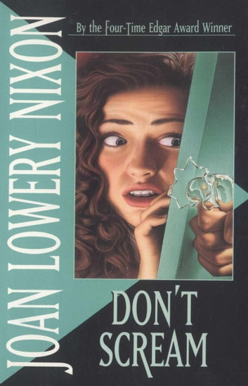 Don't Scream ebook by Joan Lowery Nixon