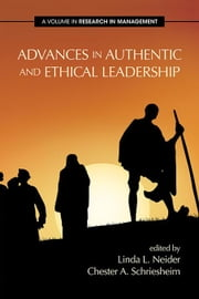 Advances in Authentic and Ethical Leadership ebook by Neider, Linda L.