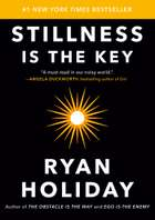 Stillness Is the Key ebook by Ryan Holiday