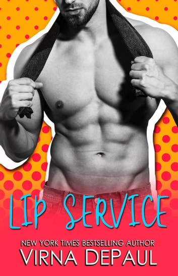 Lip Service ebook by Virna DePaul