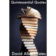 Quintessential Quotes ebook by David Yates
