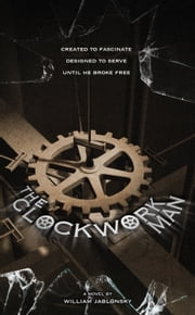 The Clockwork Man ebook by William Jablonsky