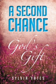 A Second Chance ebook by Sylvia Yates